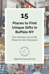 15 Places to Find Unique Gifts in Buffalo NY | The Ultimate List of Gift Shops