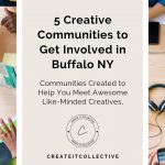 5 Creative Communities to Get Involved in Buffalo NY
