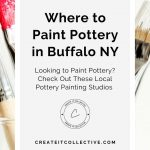 Where to Paint Pottery in Buffalo NY?
