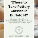 Pottery Classes in Buffalo NY | Where to Learn Ceramics