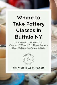 Where to Take Pottery Classes in Buffalo NY