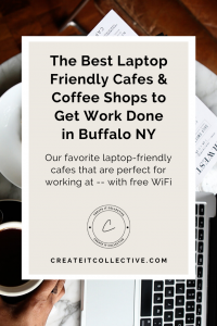 9 Laptop Friendly Cafes & Coffee Shops to Get Work Done in Buffalo NY
