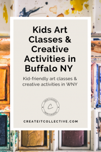 Kid-friendly art classes & creative activities in Buffalo NY - Family fun