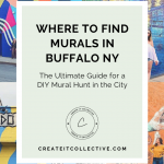 Buffalo NY Murals: The Ultimate Guide for a DIY Mural Hunt in the City